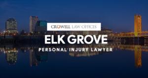 Elk Grove Personal Injury Lawyer