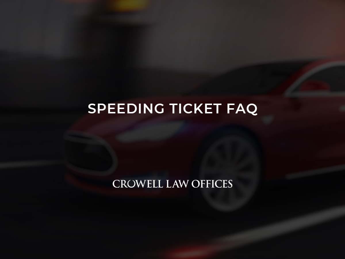 Speeding Ticket FAQ